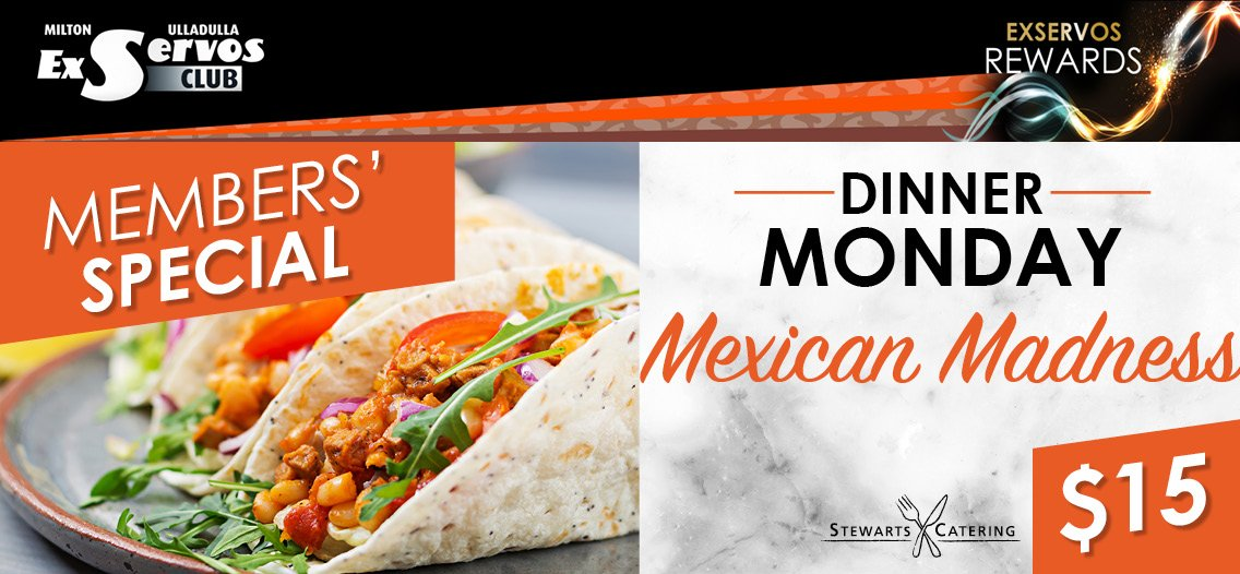 Mexican Madness - Dinner Monday