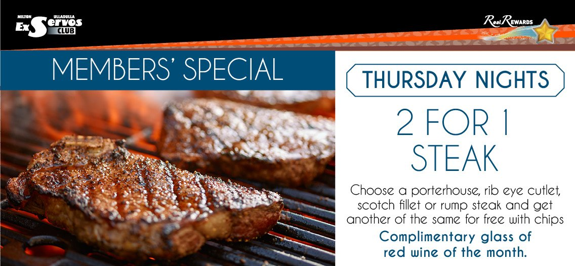 2 for 1 Steak - Thursday Nights